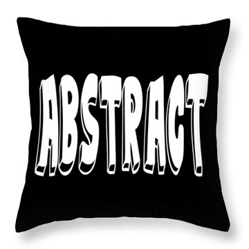 Abstract One Word Quotes Symbolic Art Quotes  Throw Pillow