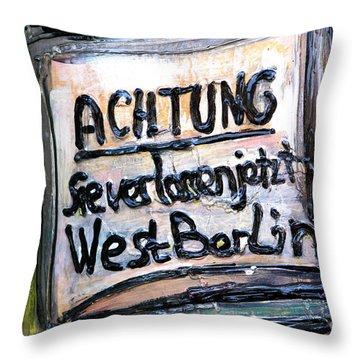 Achtung West Berlin Throw Pillow