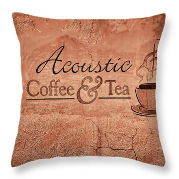 Acoustic Coffee And Tea Signage - 3c Throw Pillow by Greg Jackson