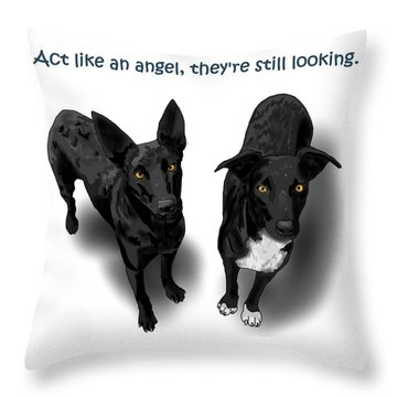 Act Like An Angel Throw Pillow