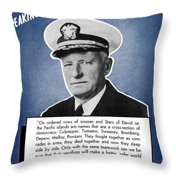 Admiral Nimitz Speaking For America Throw Pillow