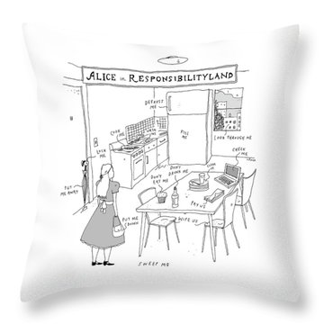 Alice In Responsibilityland Throw Pillow
