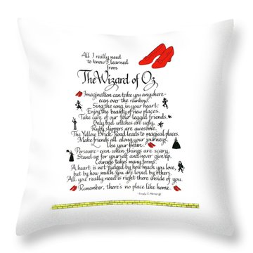 All I Need To Know I Learned From The Wizard Of Oz Throw Pillow
