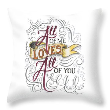 Throw Pillow featuring the drawing All Of Me Loves All Of You by Cindy Garber Iverson