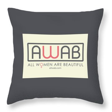 All Women Are Beautiful Throw Pillow by David Wadley and LogoWorks