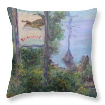 Alligators   Be Careful Throw Pillow