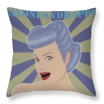Alone And Happy  Throw Pillow