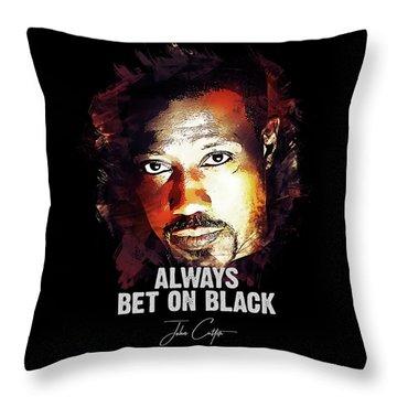 Always Bet On Black - Passenger 57 Throw Pillow