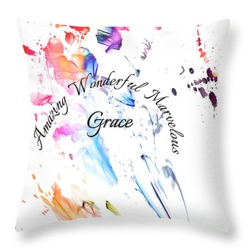 Amazing Wonderful Marvelous Grace Throw Pillow