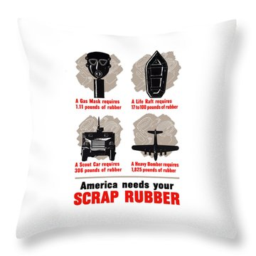 America Needs Your Scrap Rubber Throw Pillow by War Is Hell Store
