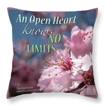 An Open Heart Knows No Limits Throw Pillow