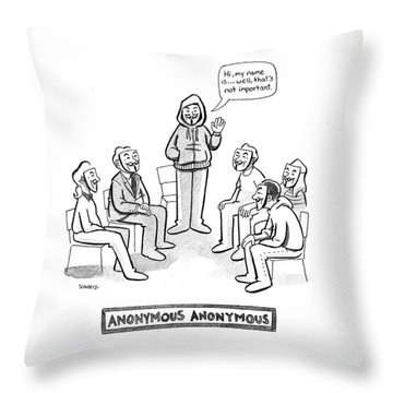 Anonymous Anonymous Throw Pillow