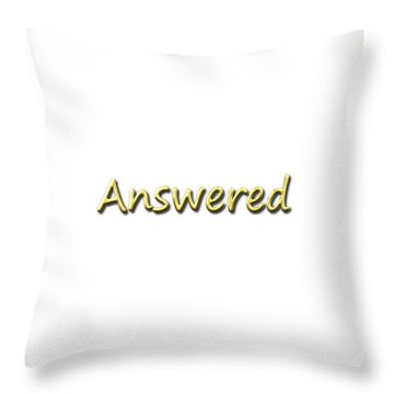 Answered Throw Pillow