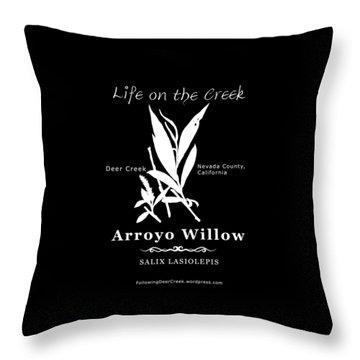 Arroyo Willow - White Text Throw Pillow