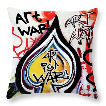 Throw Pillow featuring the photograph Art Is War by Art Block Collections