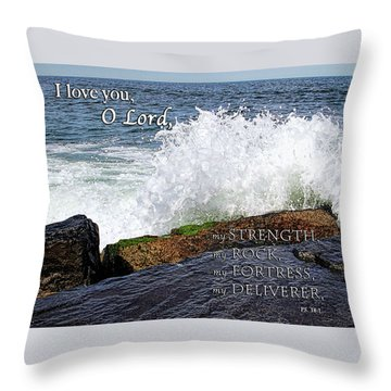 My Rock And My Fortress Psalm 18 Throw Pillow