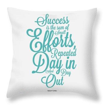Success Inspirational Quotes Poster Throw Pillow