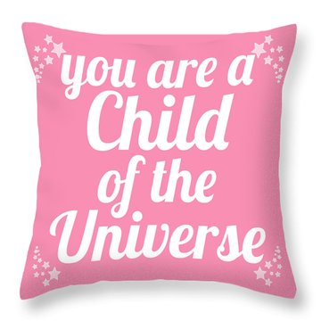 Child Of The Universe Desiderata - Pink Throw Pillow by Ginny Gaura
