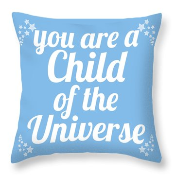 Child Of The Universe Desiderata - Blue Throw Pillow by Ginny Gaura