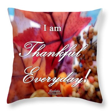 I Am Thankful # 6059 Throw Pillow