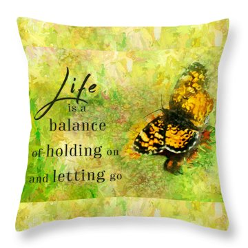 Life Is A Balance Throw Pillow
