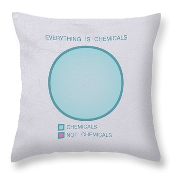 Everything Is Chemicals Throw Pillow