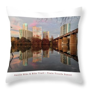 Austin Hike And Bike Trail - Train Trestle 1 Sunset Left Greeting Card Poster - Over Lady Bird Lake Throw Pillow by Felipe Adan Lerma