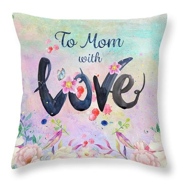 Mother's Day Love Throw Pillow