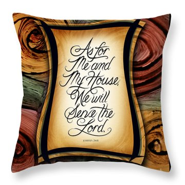 Throw Pillow featuring the mixed media As For Me And My House 2 by Shevon Johnson