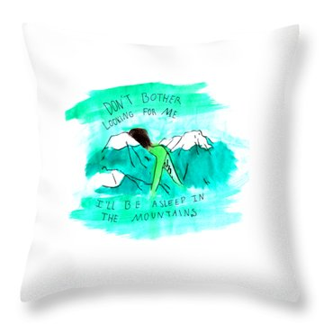 Asleep In The Mountains Throw Pillow by Lucy Frost