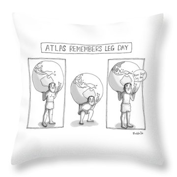 Atlas Remembers Leg Day Throw Pillow