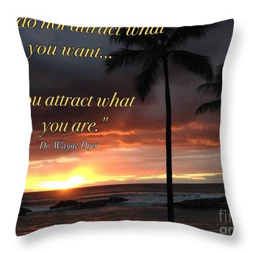 Attraction Is You Throw Pillow