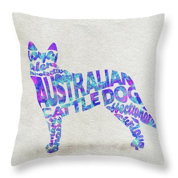 Throw Pillow featuring the painting Australian Cattle Dog Watercolor Painting / Typographic Art by Ayse and Deniz