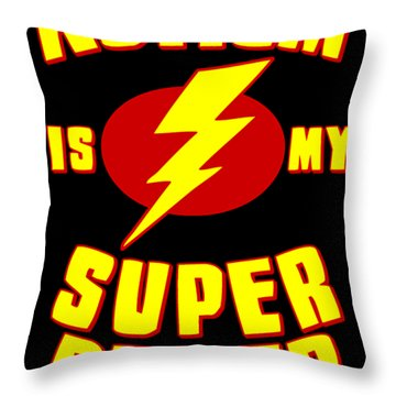 Autism Is My Superpower Throw Pillow