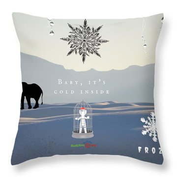 Baby It's Cold Inside Throw Pillow