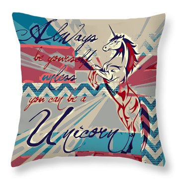 Be A Unicorn 1 Throw Pillow by Brandi Fitzgerald