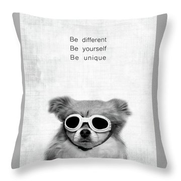 Be Different Be Yoursef Be Unique Throw Pillow