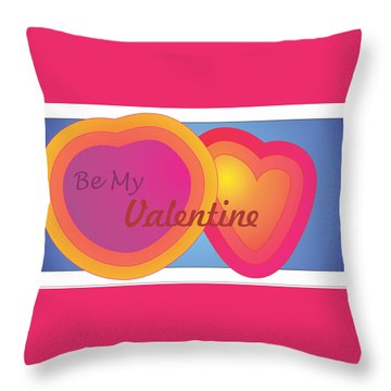 Be My Valentine Card Throw Pillow by Sherril Porter