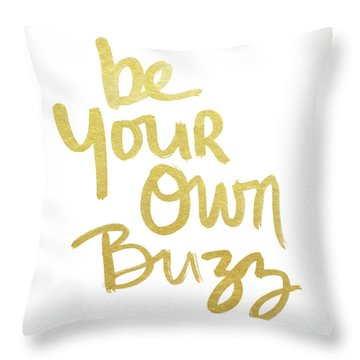Be Your Own Buzz Gold- Art By Linda Woods Throw Pillow