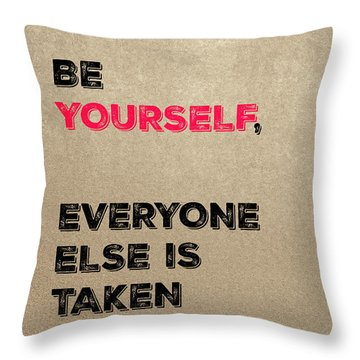 Be Yourself #3 Throw Pillow
