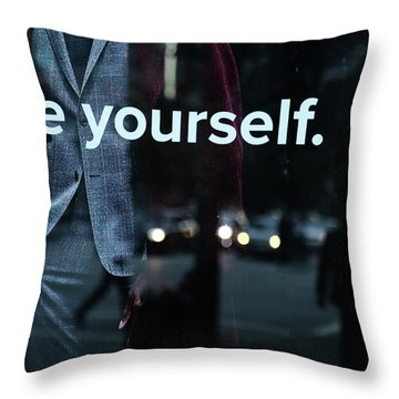 Be Yourself Again  Throw Pillow