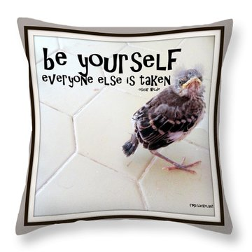 Be Yourself Throw Pillow by Irma BACKELANT GALLERIES