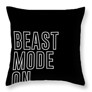 Beast Mode On - Gym Quotes - Minimalist Print - Typography - Quote Poster Throw Pillow