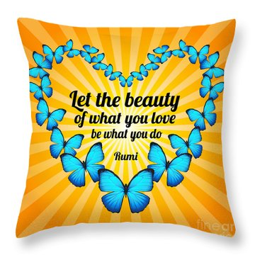 Throw Pillow featuring the digital art Beautiful Butterflies With Rumi Quote by Ginny Gaura