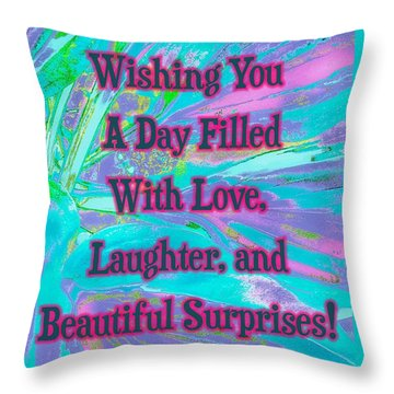 Beautiful Surprises Throw Pillow