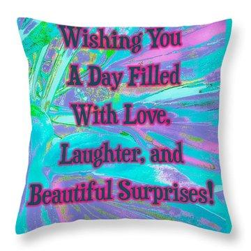 Beautiful Surprises Throw Pillow
