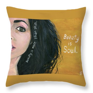 Beauty Is Soul Throw Pillow