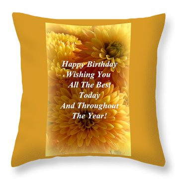 Because It's Your Birthday Throw Pillow