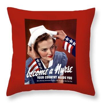 Become A Nurse -- Ww2 Poster Throw Pillow