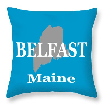 Throw Pillow featuring the photograph Belfast Maine State City And Town Pride  by Keith Webber Jr